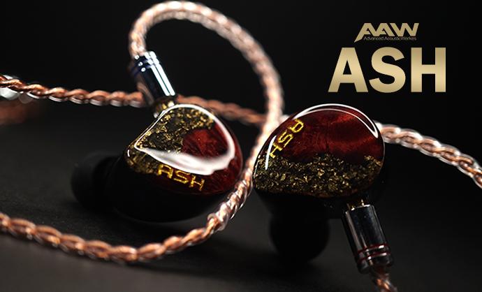 AAW ASH เปิดตัว AAW รุ่นใหม่ล่าสุดละครับ กับรุ่น ASH ใหม่แกะกล่องในราคา UIEM 28,900 บาท และ ราคา CIEM 34,900 บาท