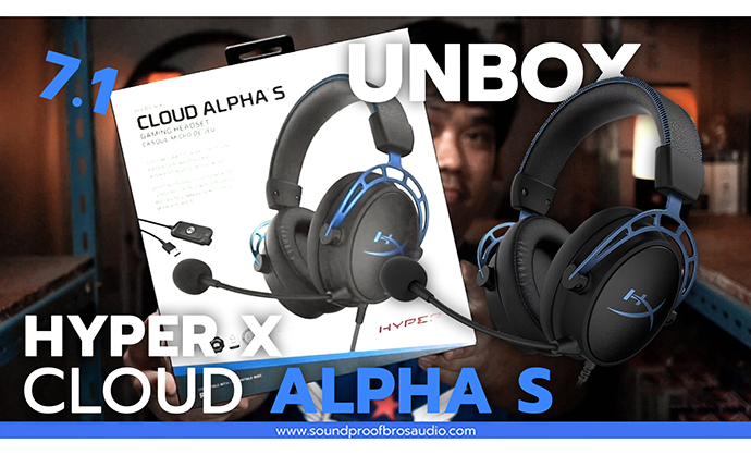 UNBOX หูฟัง HyperX Cloud alpha S Headphone gaming By Soundproofbros