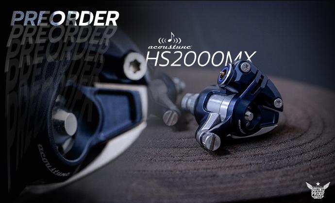 Preorder Acoustune HS2000MX